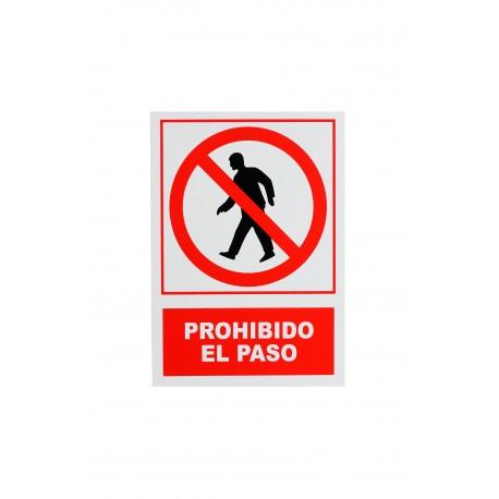 CARTEL PROHIBIDO EL PASO 21X30 CM