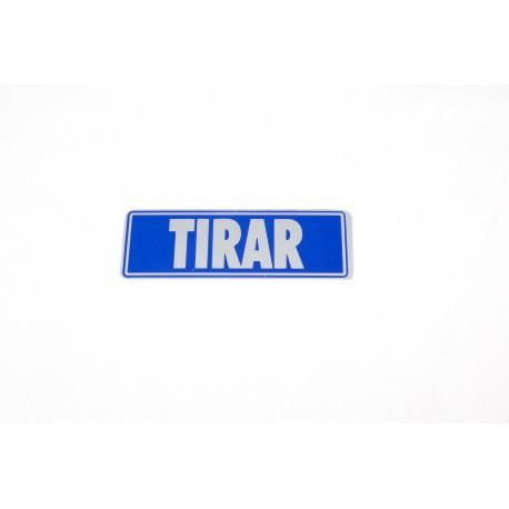CARTEL TIRAR 17.5X6 CM